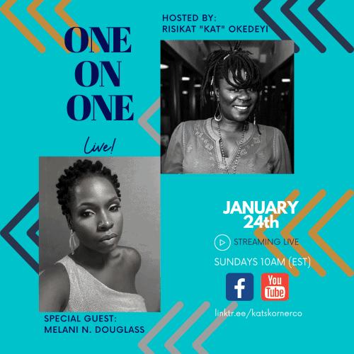 KK-One on One S2 – Melani N. Douglass
